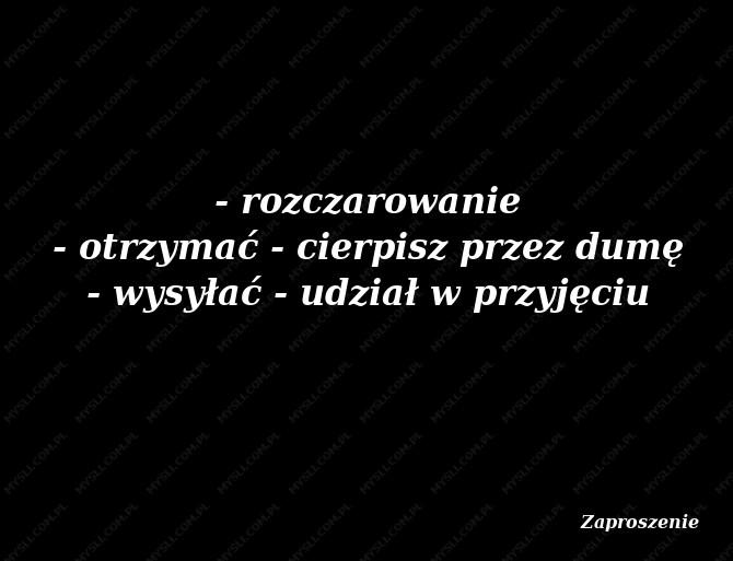 Znaczenie Zaproszenie Sennik Myslicompl