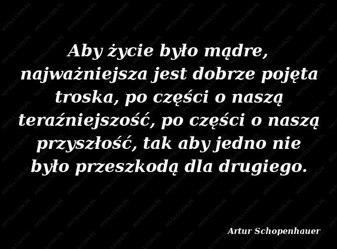 Artur Schopenhauer Cytaty Sławnych Ludzi Myslicompl
