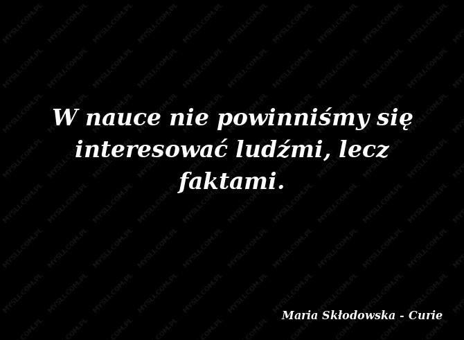 Maria Skłodowska Curie Cytaty Sławnych Ludzi Myslicompl