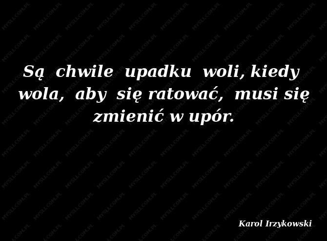 Karol Irzykowski Cytaty Sławnych Ludzi Myslicompl