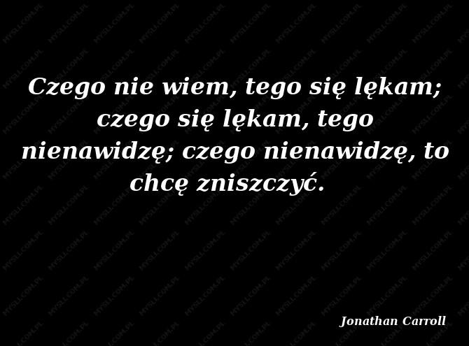 Jonathan Carroll Cytaty Sławnych Ludzi Myslicompl