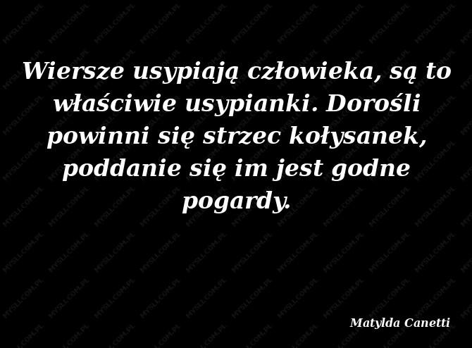 Matylda Canetti Cytaty Sławnych Ludzi Myslicompl