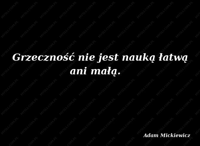 Adam Mickiewicz Cytaty Sławnych Ludzi Myslicompl