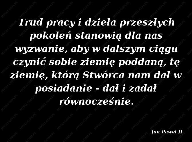 Jan Paweł Ii Cytaty Sławnych Ludzi Myslicompl