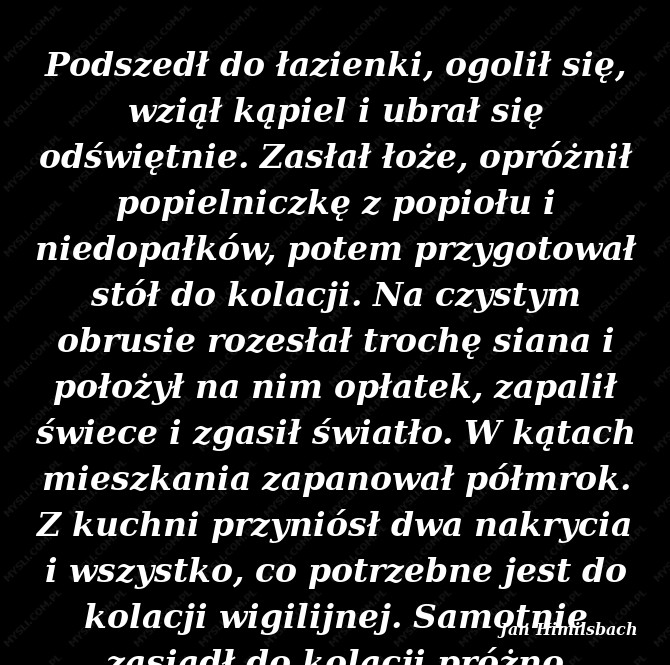 Jan Himilsbach Cytaty Sławnych Ludzi Myslicompl