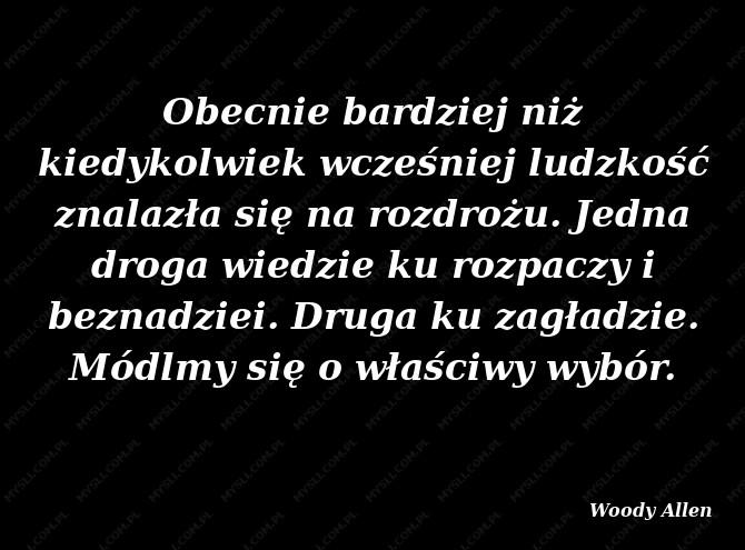 Woody Allen Cytaty Sławnych Ludzi Myslicompl
